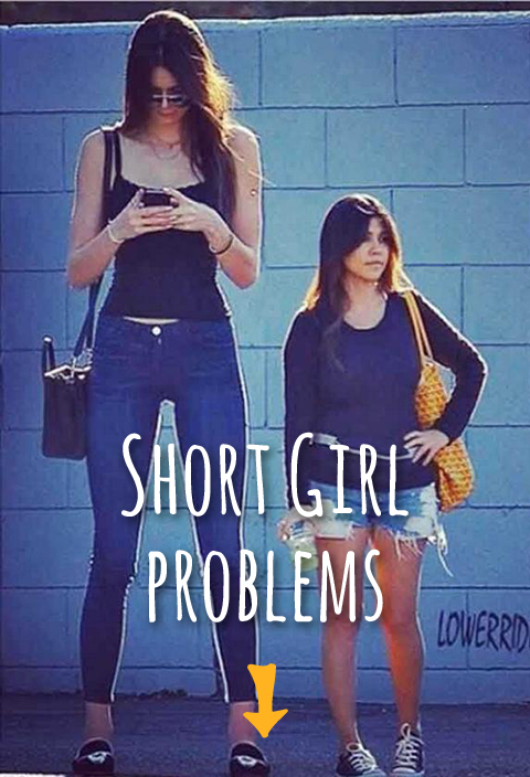 12 Problems Only Short Girls Have To Deal With All The Time Warppp